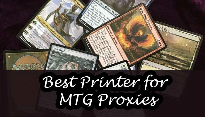 Best Printer for MTG Proxies
